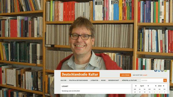 Leseempfehlungen – Deutschlandradio Kultur vom 22.04.2016